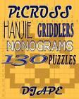 Picross, Hanjie, Griddlers, Nonograms: 130 Puzzles by Dj Ape (Paperback / softback)