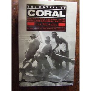 History-Australian-Battle-of-Coral-VIETNAM-WAR-1968-by-Lex-McAulay-NEW-book