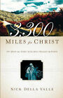 3,300 Miles for Christ by Nick Della Valle (Paperback / softback, 2004)