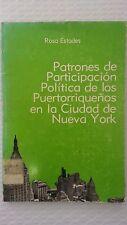 Patrones de participacion politica de los puertorriquenos en la ciudad de Nueva