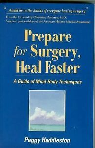 Prepare-for-Surgery-Heal-Faster-A-Guide-of-Mind-Body-Techniques-by-Peggy-H