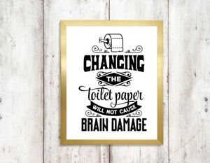 changing toilet roll wont give you brain damage Print a4 picture UNFRAMEd 2 - Wolverhampton, United Kingdom - changing toilet roll wont give you brain damage Print a4 picture UNFRAMEd 2 - Wolverhampton, United Kingdom