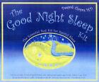 The Good Night Sleep Kit: The Essential Tool for Restful Sleep by Deepak Chopra (Mixed media product, 2005)