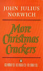 More Christmas Crackers by John Julius Norwich (Paperback, 1992)