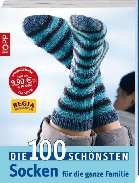 Die 100 schönsten Socken für die ganze Familie (2009, Taschenbuch)