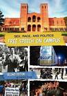 Sex, Race, and Politics: Free Speech on Campus (Second Edition) by Keith Fink (Paperback / softback, 2011)