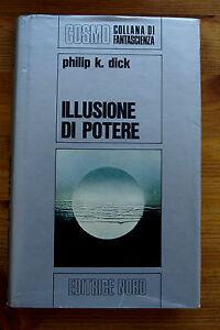 P-K-DICK-Illusione-di-potere-1977-Nord-Cosmo-Argento-12