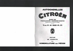 Raisonnable Citroen Autochenille Type P.10 1929 (p.17) Reproduction Notice Technique