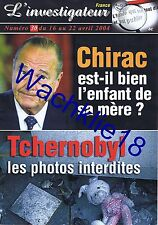 L'investigateur 30 16/04/2004 Tchernobyl Chirac Disparues de l'Yonne Émile Louis