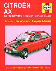 haynes owners workshop manual citroen ax petrol diesel 87 97 rh ebay co uk Citroen CX haynes manual citroen saxo free download