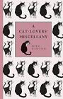 A Cat-Lover's Miscellany by Mike Darton, A. Purrody (Hardback, 2009)