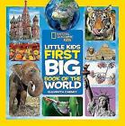 Little Kids First Big Book of the World (First Big Book) by Elizabeth Carney (Hardback, 2015)