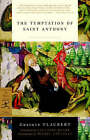 Temptation of St Anthony by Gustave Flaubert (Paperback, 2002)