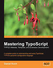 Mastering Typoscript: Typo3 Website, Template, and Extension Development by Daniel Koch (Paperback, 2006)
