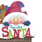 Peek-A-Boo Santa by Charles Reasoner (Board book, 2014)