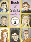 Book of Saints Part 2 by Reverend Lawrence G Lovasik 9780899422961