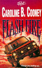 Flash Fire by Caroline B. Cooney (Paperback, 1996)
