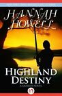 Highland Destiny by Hannah Howell (Paperback / softback, 2014)