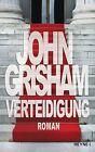 Verteidigung von John Grisham (2012, Gebundene Ausgabe)