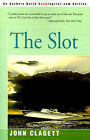 The Slot by John Clagett (Paperback / softback, 2000)