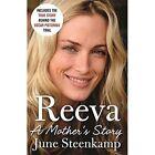 Reeva: A Mother's Story by June Steenkamp (Hardback, 2014)