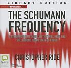 The Schumann Frequency by Christopher Ride (CD-Audio, 2013)