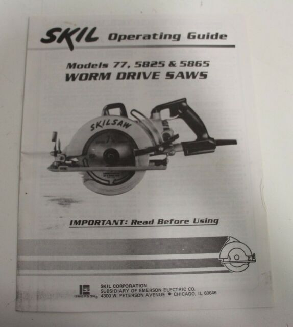 Skil Worm Drive Saw Skilsaw 77 Manual Guide