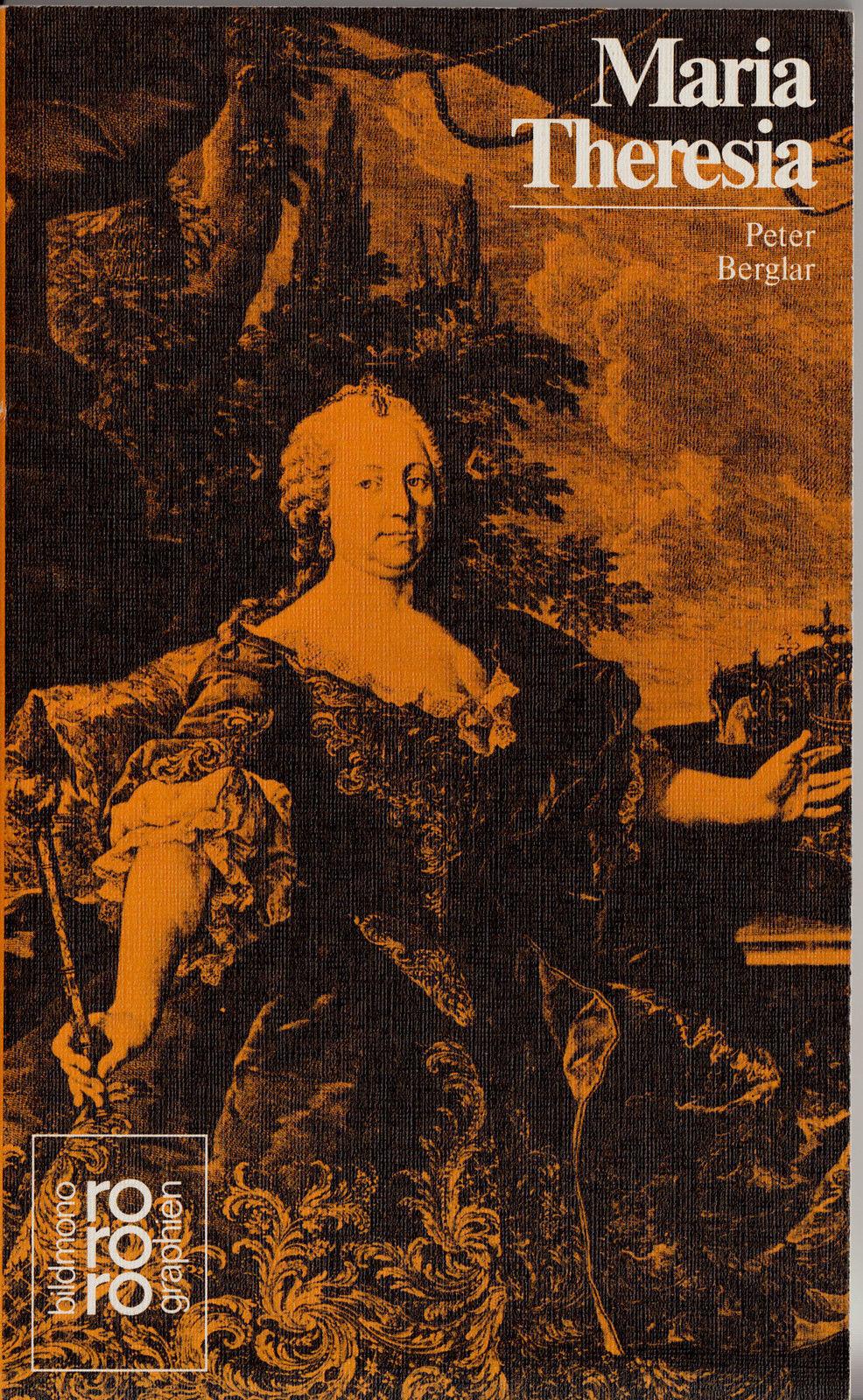 ro- 286 BERGLAT : MARIA THERESIA       rowohlts monographien a