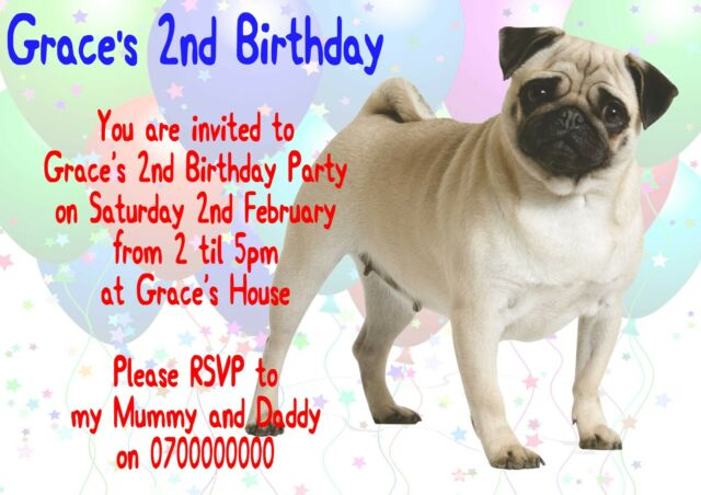 10 Personalised Pug Party Invitations Kids Children Dog Pup Puppy Pet