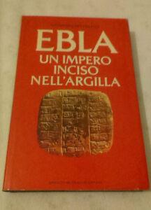 Giovanni-Pettinato-EBLA-UN-IMPERO-INCISO-NELL-039-ARGILLA-1979-1-Ed-Mondadori
