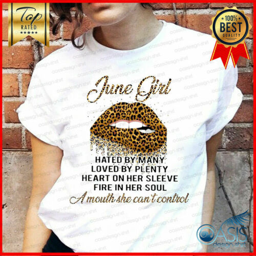 June Girl Hated by Many Leopard Lips T-Shirt Best Birthday Gift For Unisex Te...