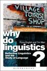 Why Do Linguistics?: Reflective Linguistics and the Study of Language by Dr. Tim Marr, Fiona English (Paperback, 2015)