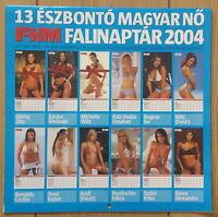 FHM Calendar Kalender 2004 - Michelle Wild - Beres Alexandra - Görög Zita