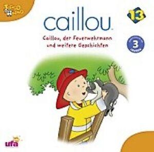 CAILLOU-034-13-DER-FEUERWEHRMANN-UND-WEITERE-034-CD-NEU