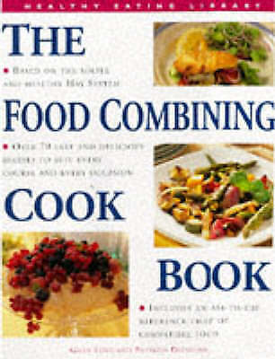 1 of 1 - Diemling, Patricia, Love, Gilly, The Food Combining Cook Book (Healthy Eating Li