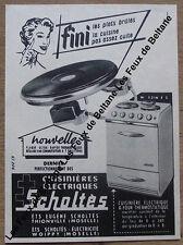 Publicité ancienne Scholtes cuisiniére éléctrique 1955, clipping, advert