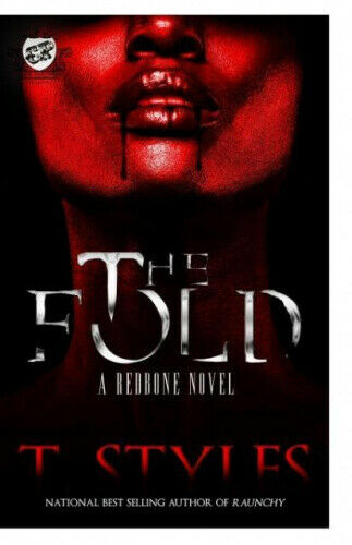 The Fold (the Cartel Publications Presents) by Styles, T..