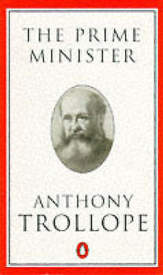 The Prime Minister (Penguin Trollope), Trollope, Anthony, Very Good Book