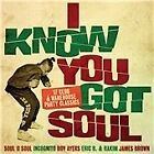Various Artists - I Know You Got Soul (17 Club & Warehouse Party Classics, 2013)
