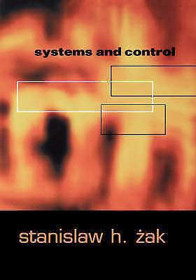 Systems and Control by Stanislaw H. Zak (Hardback, 2002)