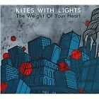 Kites with Lights - Weight of Your Heart (2010)
