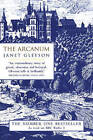 The Arcanum: Extraordinary True Story of the Invention of European Porcelain by Janet Gleeson (Paperback, 1999)