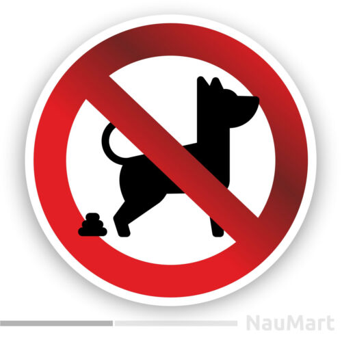 NO DOG POOPING Prohibition warning sign. Sticker / decal (ST293)