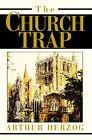 The Church Trap by Arthur Herzog (Paperback / softback, 2003)