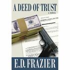 a Deed of Trust 9780595379934 Paperback P H