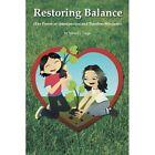 Restoring Balance: (The Power of Introspection and Timeless Wisdoms) by Julius G Varga (Paperback / softback, 2014)