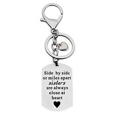 Side by Side or Miles Apart Sisters Are Always  Keychain With Ring and Heart