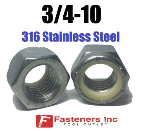 Qty 250 3//4-10 UNC 316 Stainless Steel Nylon Insert Lock Nut Nylock GRADE 316
