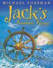 Jack's Fantastic Voyage by Michael Foreman (Paperback, 2010)