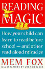 Reading Magic: How Your Child Can Learn to Read before School and Other Important Things by Mem Fox (Paperback, 2001)